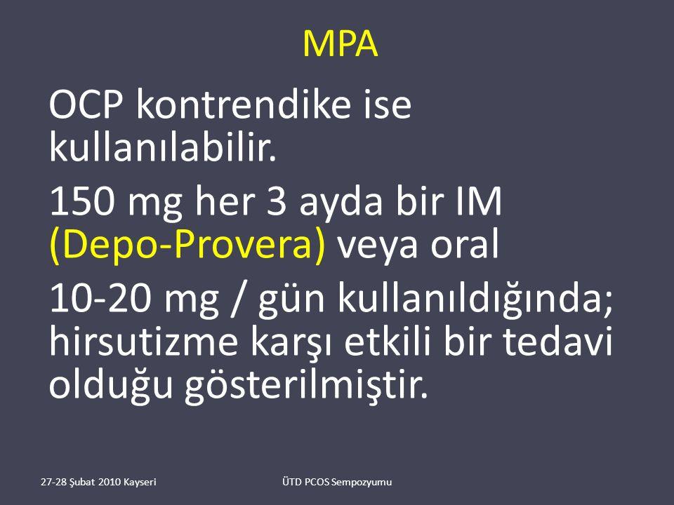 MPA OCP kontrendike ise kullanılabilir.