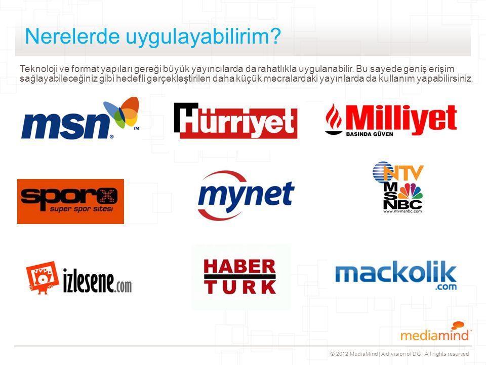 © 2012 MediaMind | A division of DG | All rights reserved Teşekkürler!
