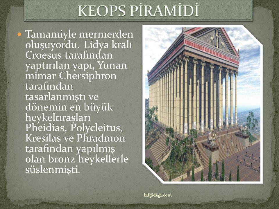  Artemis Tapınağı M.Ö. 550 yılında Efes antik kentinde yapıldı(Türkiye/İzmir)  Tapınak hem bir pazaryeri, hem de bir dini müessese olarak kullanılıy