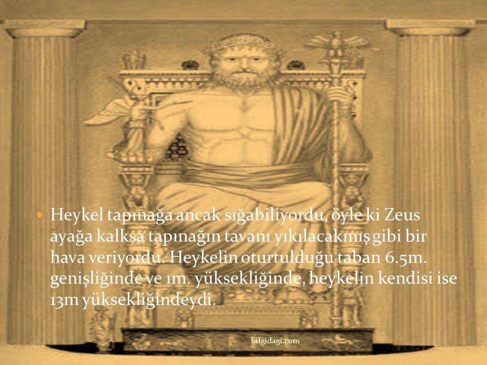 Zeus Heykeli M. Ö 450 yıllarında Olympia'da yapıldı. Heykel, adına olimpiyat oyunları düzenlenilen, Yunanlıların en büyük tanrısı Zeus için yapılmıştı