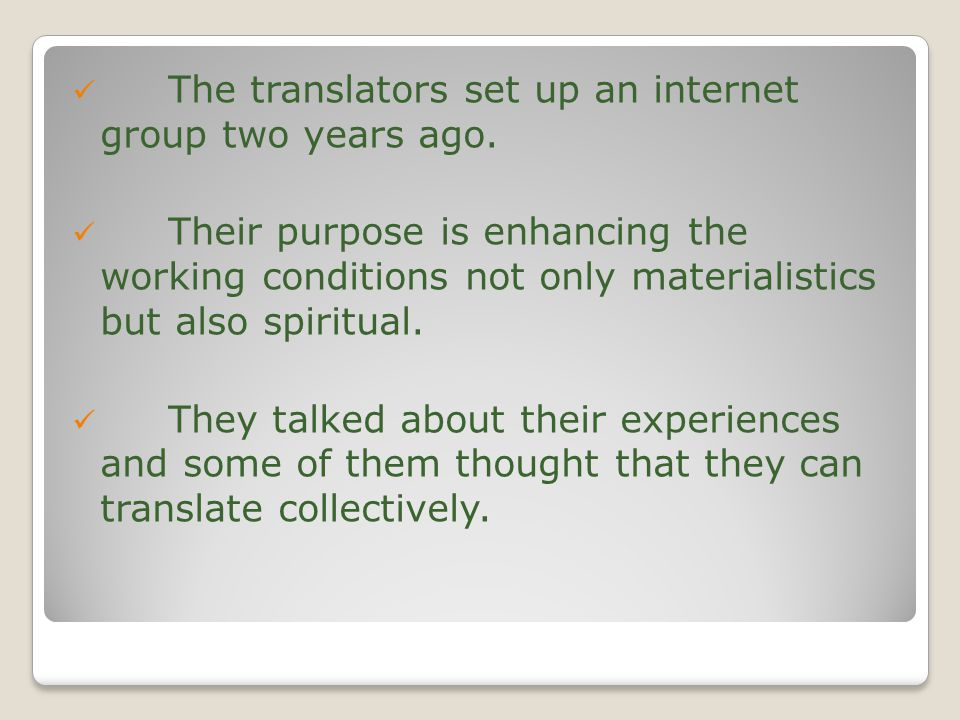 The translators set up an internet group two years ago.
