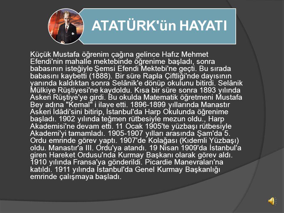 ATATÜRK'ün HAYATI Mustafa Kemal Atatürk 1881 yılında Selânik'te Kocakasım Mahallesi, Islâhhâne Caddesi'ndeki üç katlı pembe evde doğdu. Babası Ali Rız