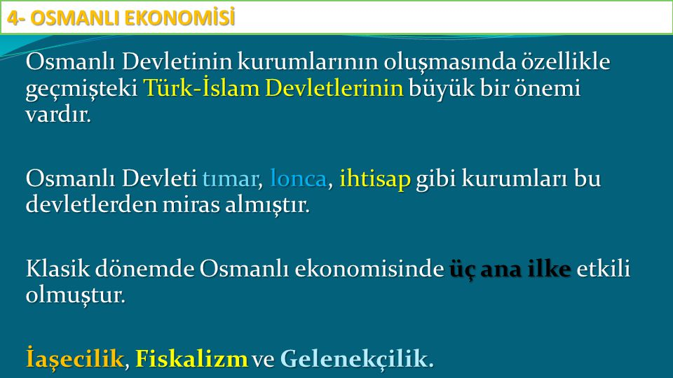 Osmanlı Devletinin kurumlarının oluşmasında özellikle geçmişteki Türk-İslam Devletlerinin büyük bir önemi vardır. Osmanlı Devleti tımar, lonca, ihtisa