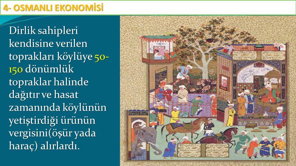 Tımar sisteminde toprağın; 1-Mülkiyeti DEVLETE, 2-Vergisi DİRLİK SAHİBİNE, 3-Kullanım hakkı KÖYLÜYE aittir.