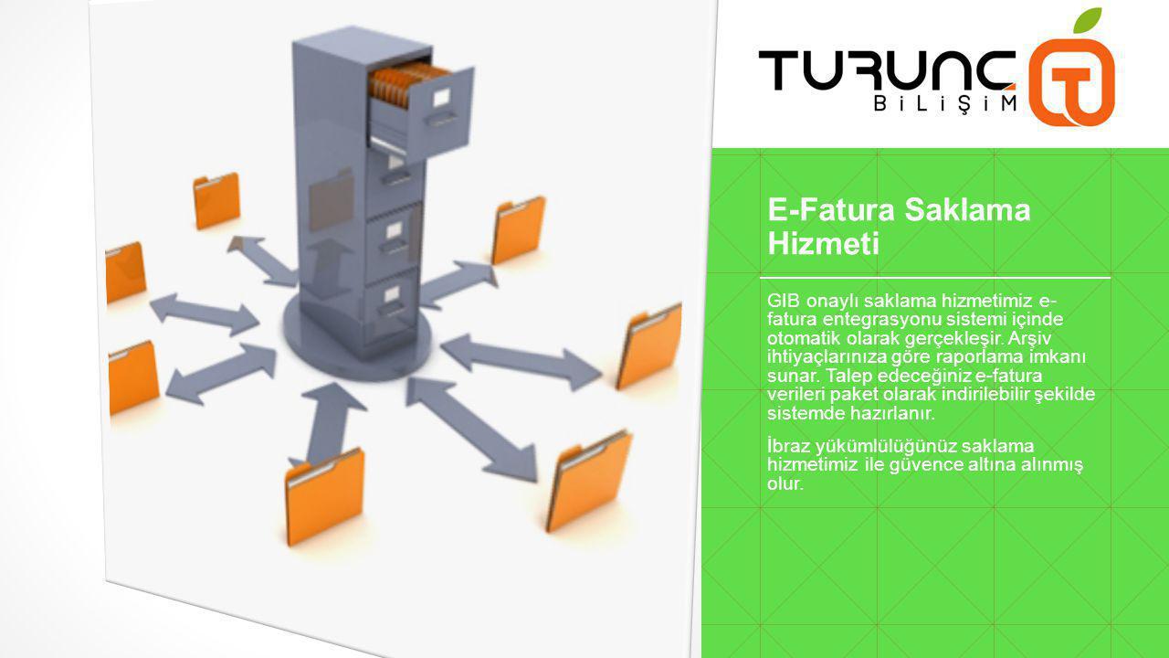 E-Fatura Saklama Hizmeti GIB onaylı saklama hizmetimiz e- fatura entegrasyonu sistemi içinde otomatik olarak gerçekleşir.
