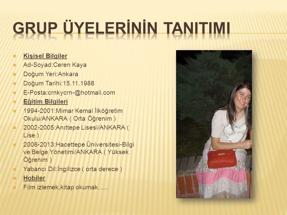  Kişisel Bilgiler  Ad-Soyad:Ceren Kaya  Doğum Yeri:Ankara  Doğum Tarihi:15.11.1988  E-Posta:crnkycrn-@hotmail.com  Eğitim Bilgileri  1994-2001: