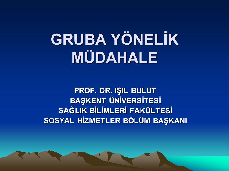 GRUBA YÖNELİK MÜDAHALE PROF.DR.