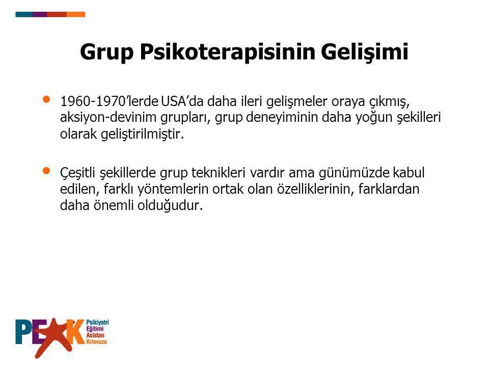 Destekleyici Gruplar Gruptaki terapötik faktörlerin çoğu destekleyici grup tedavisinde etkin olur.