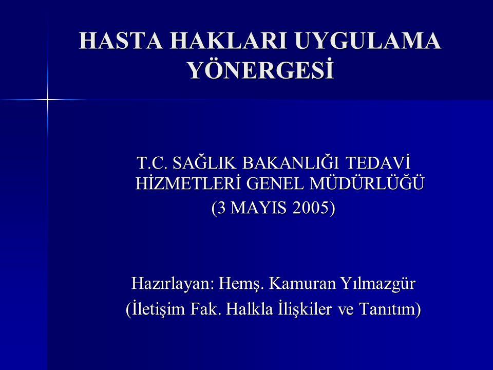 HASTA HAKLARI UYGULAMA YÖNERGESİ T.C.