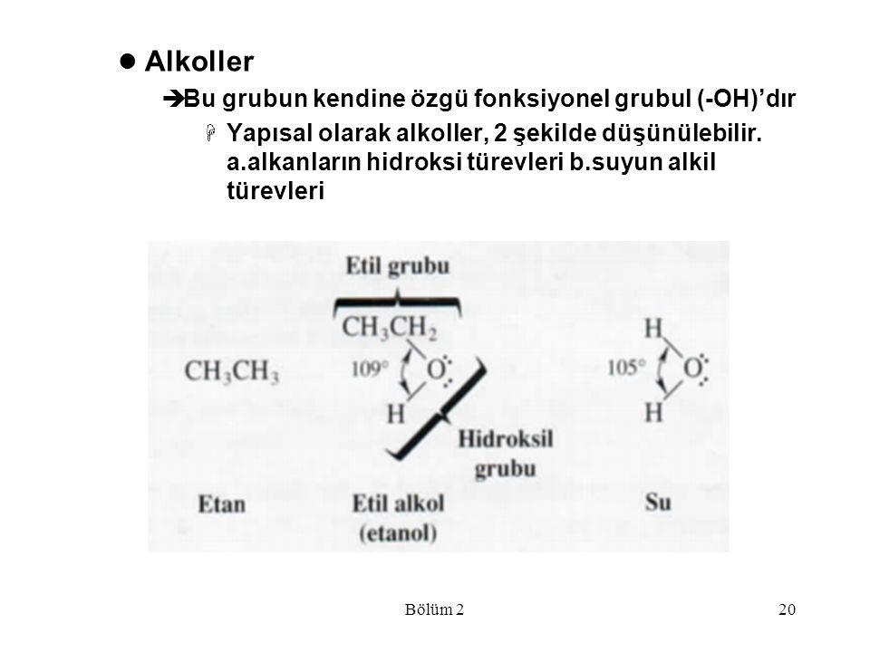 Bölüm 220 Alkoller  Bu grubun kendine özgü fonksiyonel grubul (-OH)'dır  Yapısal olarak alkoller, 2 şekilde düşünülebilir. a.alkanların hidroksi tür
