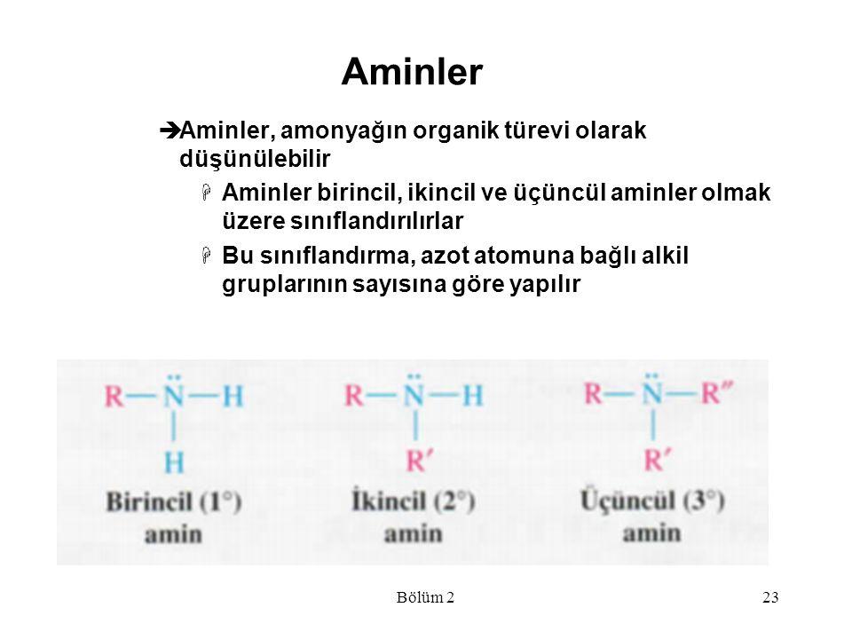 Aminler  Aminler, amonyağın organik türevi olarak düşünülebilir  Aminler birincil, ikincil ve üçüncül aminler olmak üzere sınıflandırılırlar  Bu sı