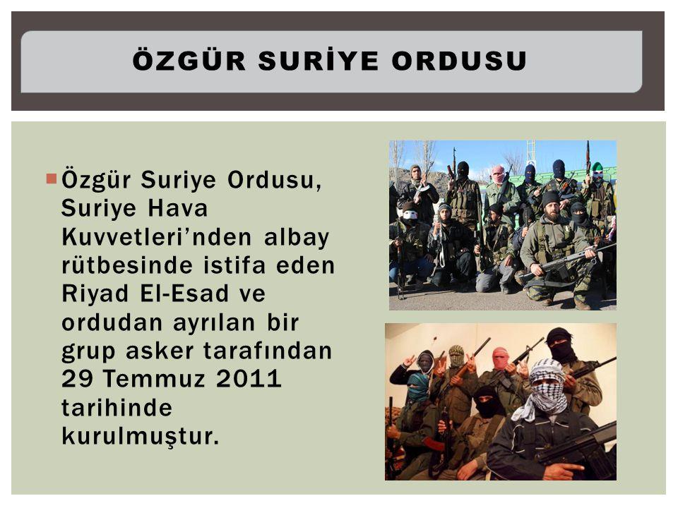  Özgür Suriye Ordusu, Suriye Hava Kuvvetleri'nden albay rütbesinde istifa eden Riyad El-Esad ve ordudan ayrılan bir grup asker tarafından 29 Temmuz 2011 tarihinde kurulmuştur.