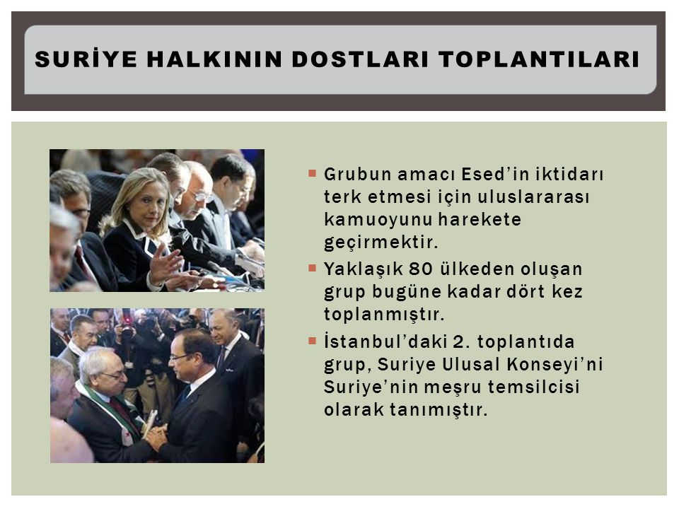 Grubun amacı Esed'in iktidarı terk etmesi için uluslararası kamuoyunu harekete geçirmektir.
