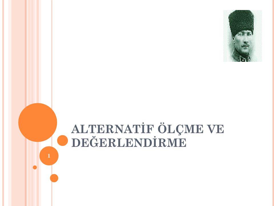 ALTERNATİF ÖLÇME VE DEĞERLENDİRME 1