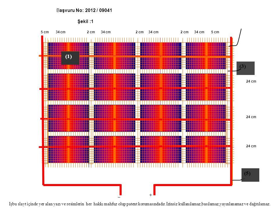 Başvuru No: 2012 / 09041 Şekil :1 İşbu slayt içinde yer alan yazı ve resimlerin her hakkı mahfuz olup patent korumasındadır.İzinsiz kullanılamaz,basıl