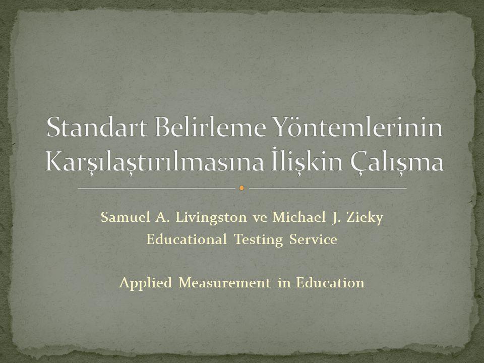 Kullanılan Araçlar: Educational Testing Service tarafından geliştirilen Basic Skills Assessment Tests isimli test kullanılarak matematik ve okuma becerisi ölçülmüştür.