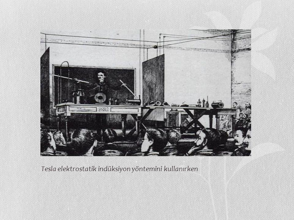 Tesla elektrostatik indüksiyon yöntemini kullanırken