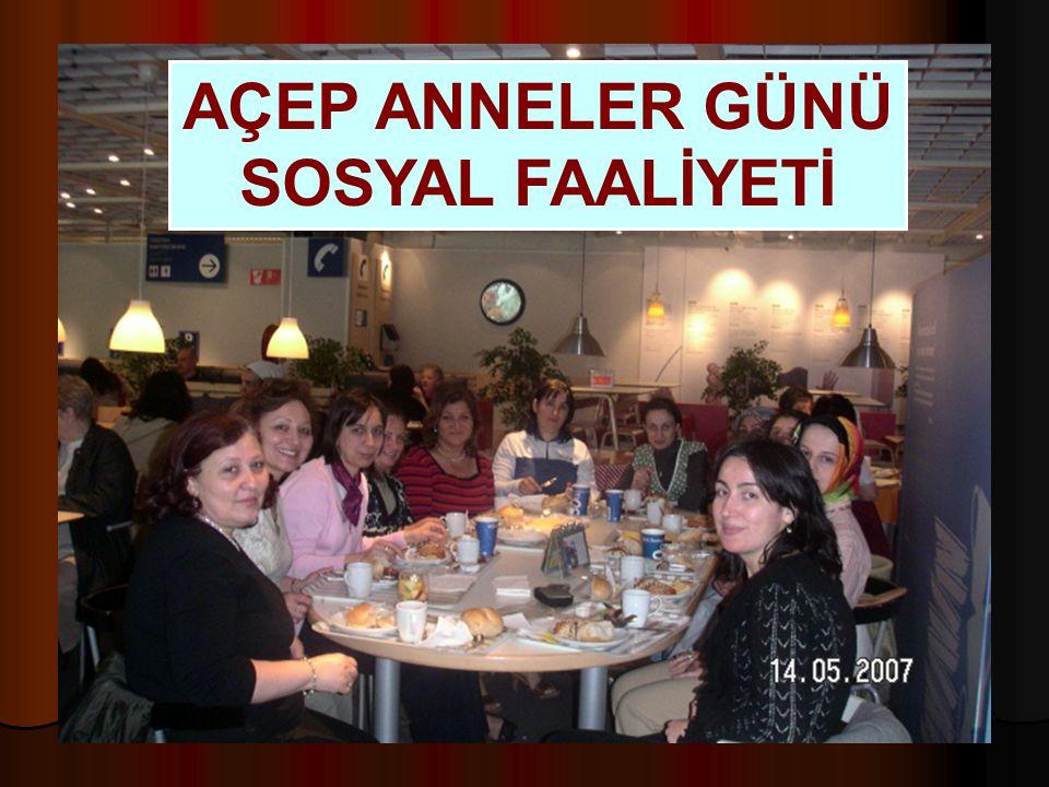 AÇEP ANNELER GÜNÜ SOSYAL FAALİYETİ