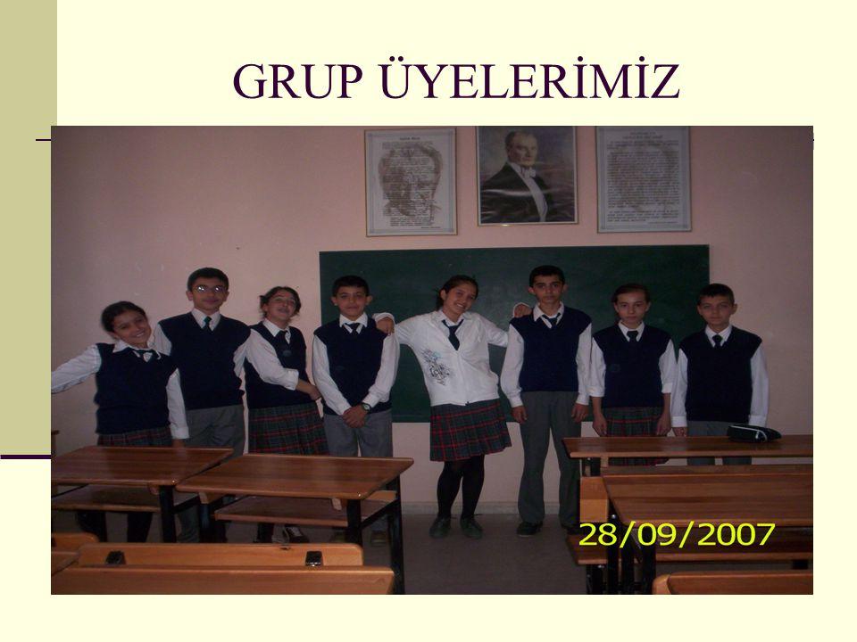 GRUP ÜYELERİMİZ