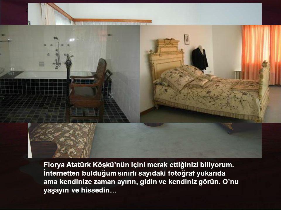Atatürk, İngiliz Kralı VIII. Edward ve Madam Simpson gibi önemli konukları bu köşkte ağırlamıştır.
