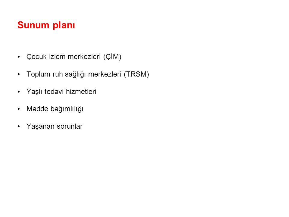 T.C. Sağlık Bakanlığı Türkiye Halk Sağlığı Kurumu Temel Sağlık ve Tedavi Hizmetleri (Dezavantajlı Gruplar) Uzm. Dr. Peyman ALTAN Sağlık Bakanlığı 04.1