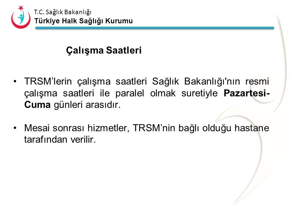 T.C. Sağlık Bakanlığı Türkiye Halk Sağlığı Kurumu Toplum Ruh Sağlığı Merkezi Çalışanları Psikiyatri Uzmanı Hemşire Sosyal Hizmet Uzmanı Psikolog Ergot