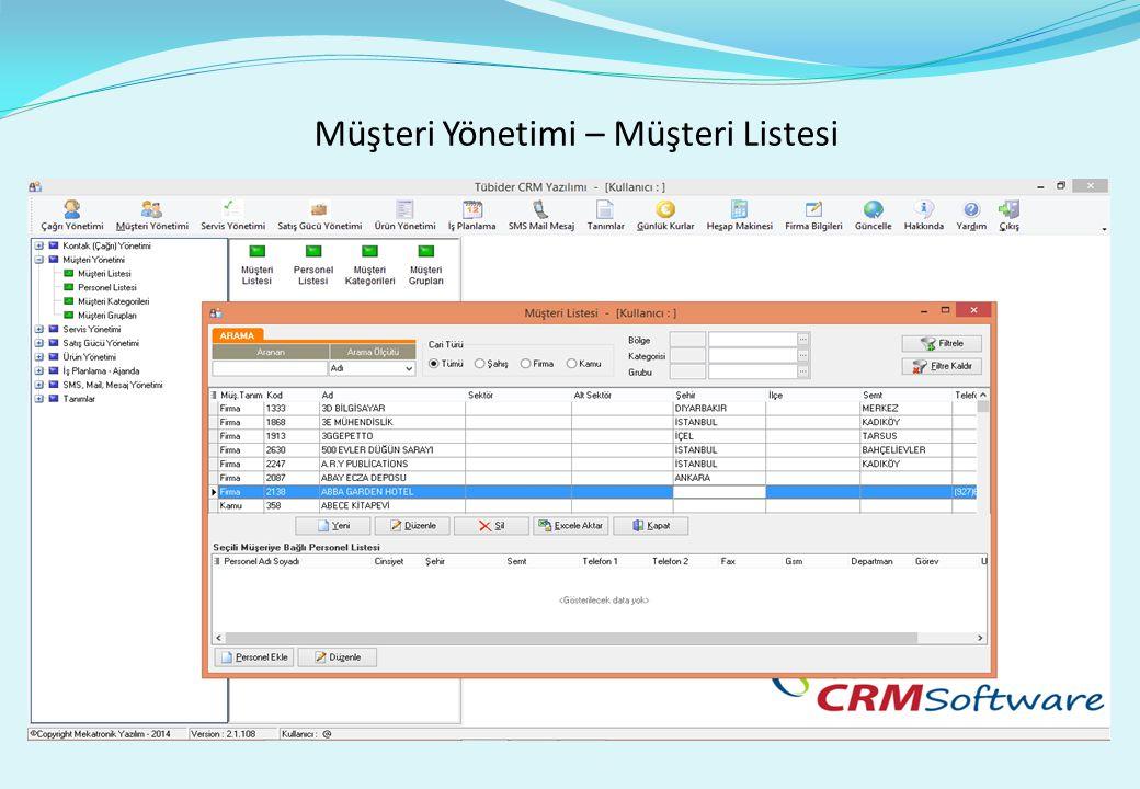 Müşteri Yönetimi – Müşteri Listesi