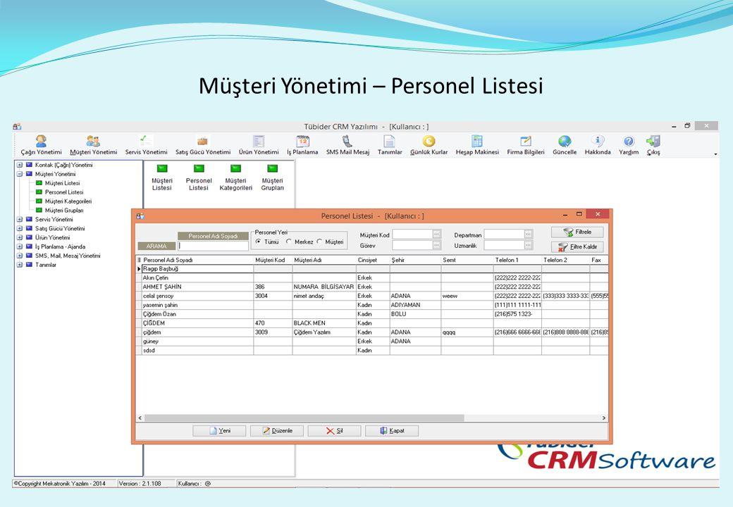 Müşteri Yönetimi – Personel Listesi