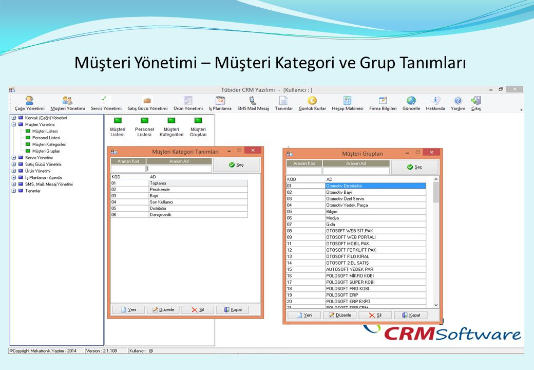 Müşteri Yönetimi – Müşteri Kategori ve Grup Tanımları