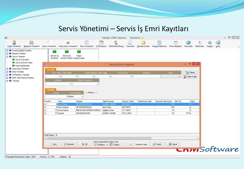 Servis Yönetimi – Servis İş Emri Kayıtları