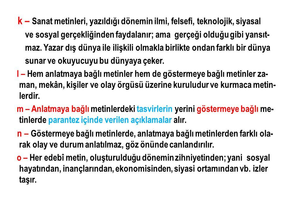 4 - Bu iki tür arasında kullanılan dil ve anlatım biçimi de birbirinden farklıdır.