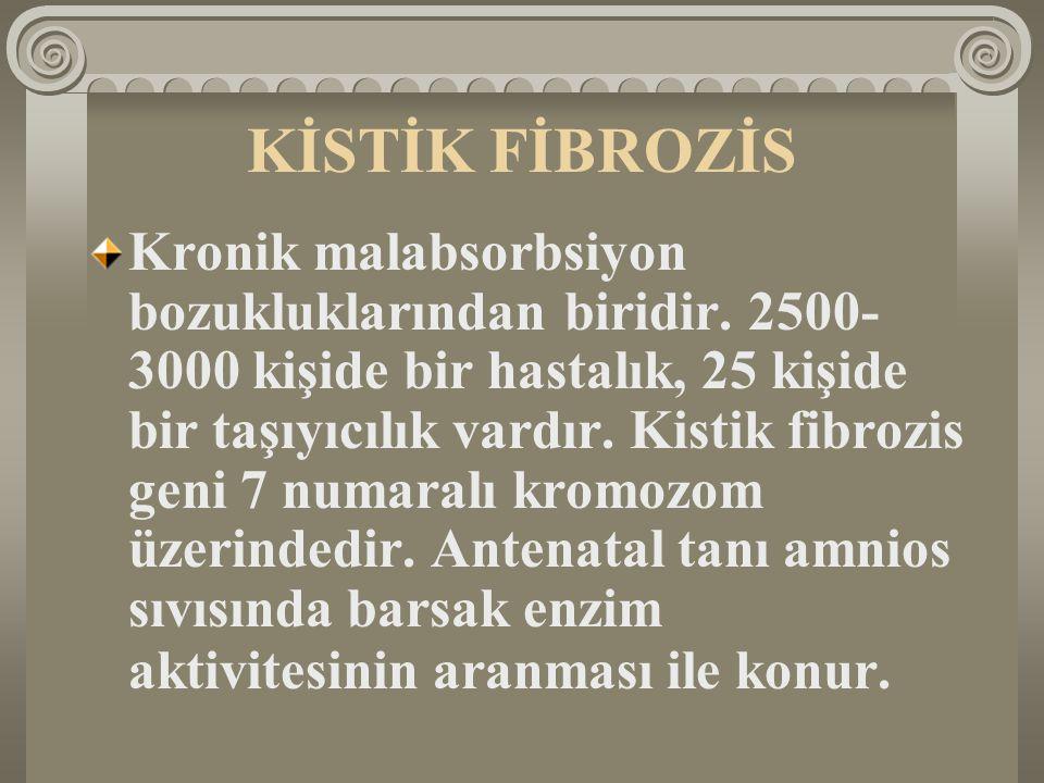 KİSTİK FİBROZİS Kronik malabsorbsiyon bozukluklarından biridir. 2500- 3000 kişide bir hastalık, 25 kişide bir taşıyıcılık vardır. Kistik fibrozis geni