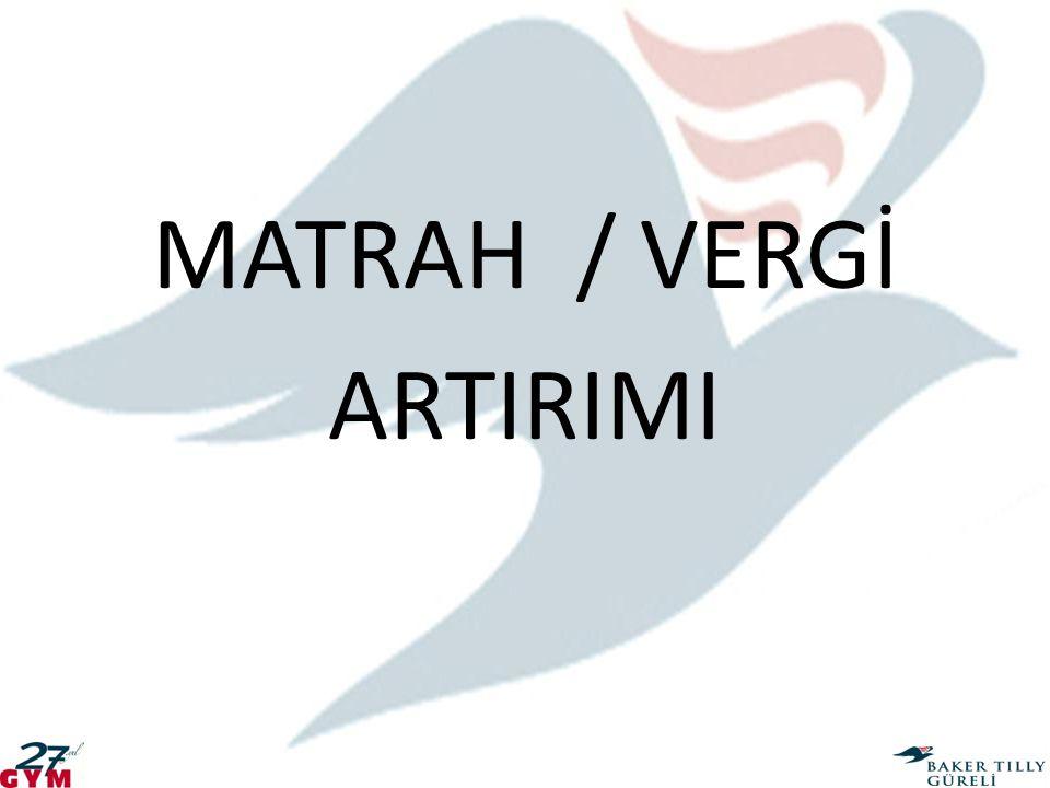 MATRAH / VERGİ ARTIRIMI