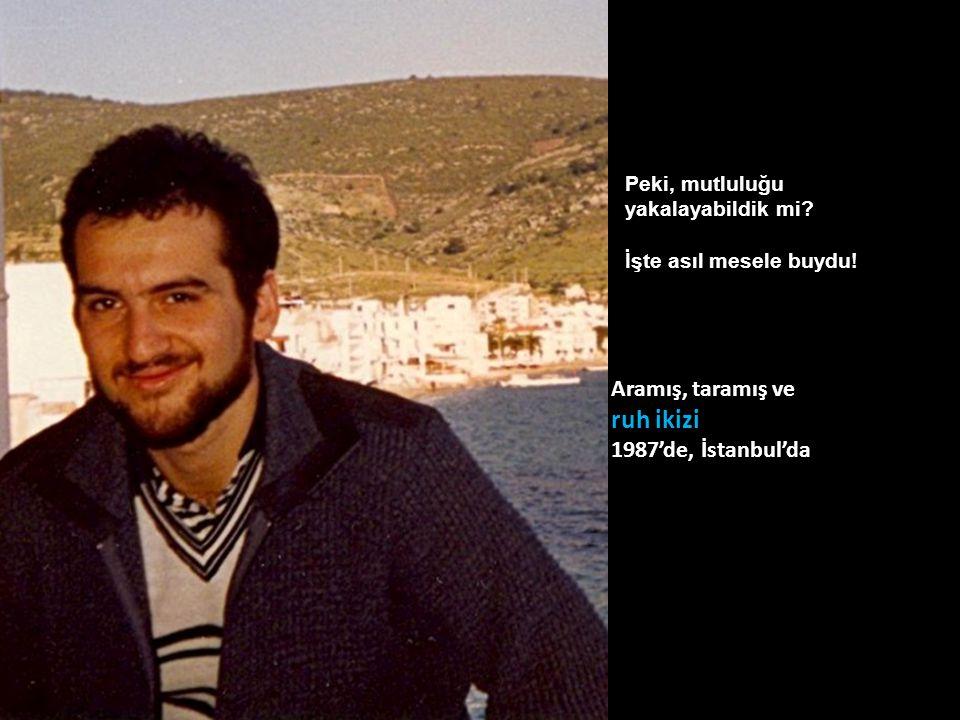 Fenerbahçe'de piyasa, Suadiye plajında bronzlaşma, Moda'da Ali'nin dondurmacısı, ayrıca Koço, Çiçek Pasajı'nda rakı muhabbeti, Galata Kulesi'nde caz kulüp ziyareti Eurovizyon Türkiye elemelerinde bestecilik ve grup liderliği, Beyoğlu'ndaki müzik kayıt stüdyolarında dalınan hayaller… Hayat akıp gidiyordu… Sonra Kolejli müteahhit Ali Ağabey'in yanında öğrenciyken yarım gün işe başlama… İTÜ'den diploma derecesi ise Pekiyi çaktırma…