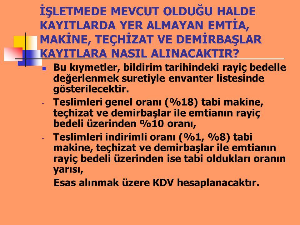 Örnek 1: Stok Beyanı ( Fiili >Kaydi ) Mükellefin 2009 yılında işletmesinde 200.000 TL lik mal mevcuttur.