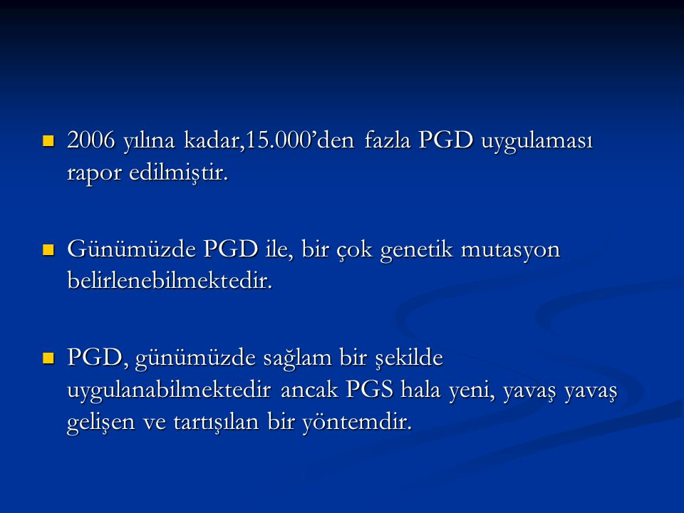 PGD'DE KULLANILAN GENETİK TESTLER PCR PCR FISH FISH CGH CGH