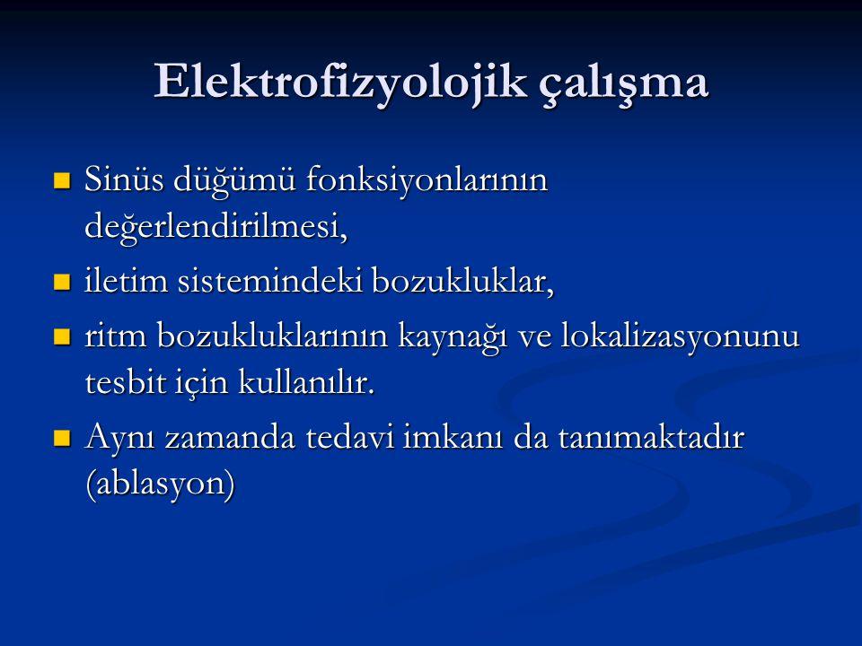 Elektrofizyolojik çalışma Sinüs düğümü fonksiyonlarının değerlendirilmesi, Sinüs düğümü fonksiyonlarının değerlendirilmesi, iletim sistemindeki bozukl