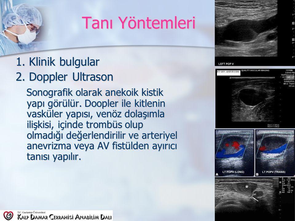 Tanı Yöntemleri 1.Klinik bulgular 2.