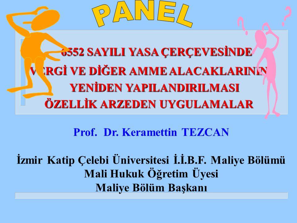 YAPILANDIRMA KAPSAMINDAKİ AMME ALACAKLARI (TARİH) (Dahil) 30 NİSAN 2014 & (Hariç) 11.09.2014