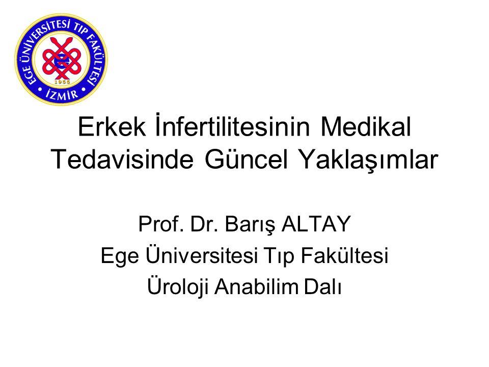 Erkek İnfertilitesinin Medikal Tedavisinde Güncel Yaklaşımlar Prof.