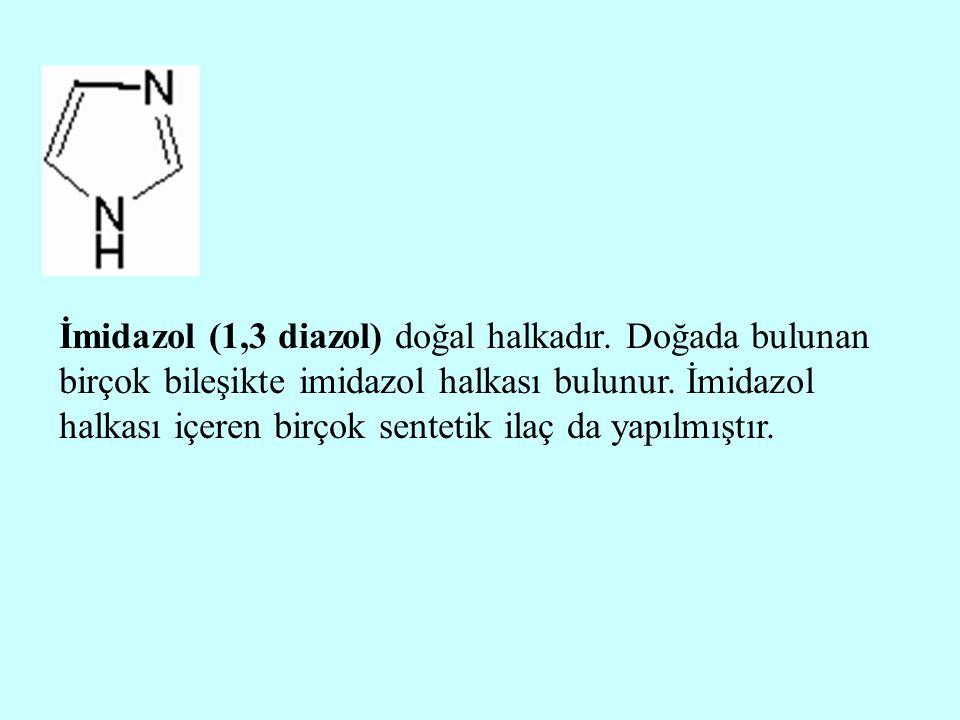 İmidazol (1,3 diazol) doğal halkadır. Doğada bulunan birçok bileşikte imidazol halkası bulunur. İmidazol halkası içeren birçok sentetik ilaç da yapılm