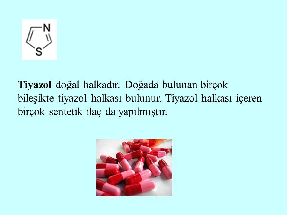 Tiyazol doğal halkadır. Doğada bulunan birçok bileşikte tiyazol halkası bulunur. Tiyazol halkası içeren birçok sentetik ilaç da yapılmıştır.