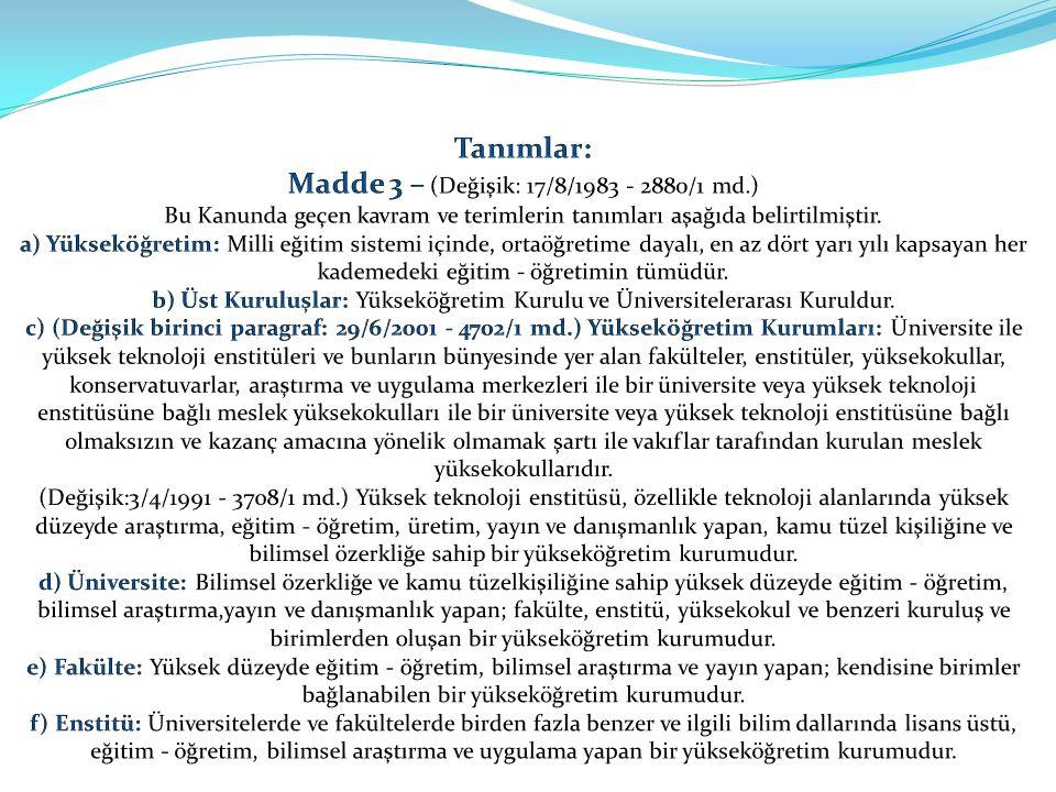 Üniversite Yönetim Kurulu: Madde 15 – a.