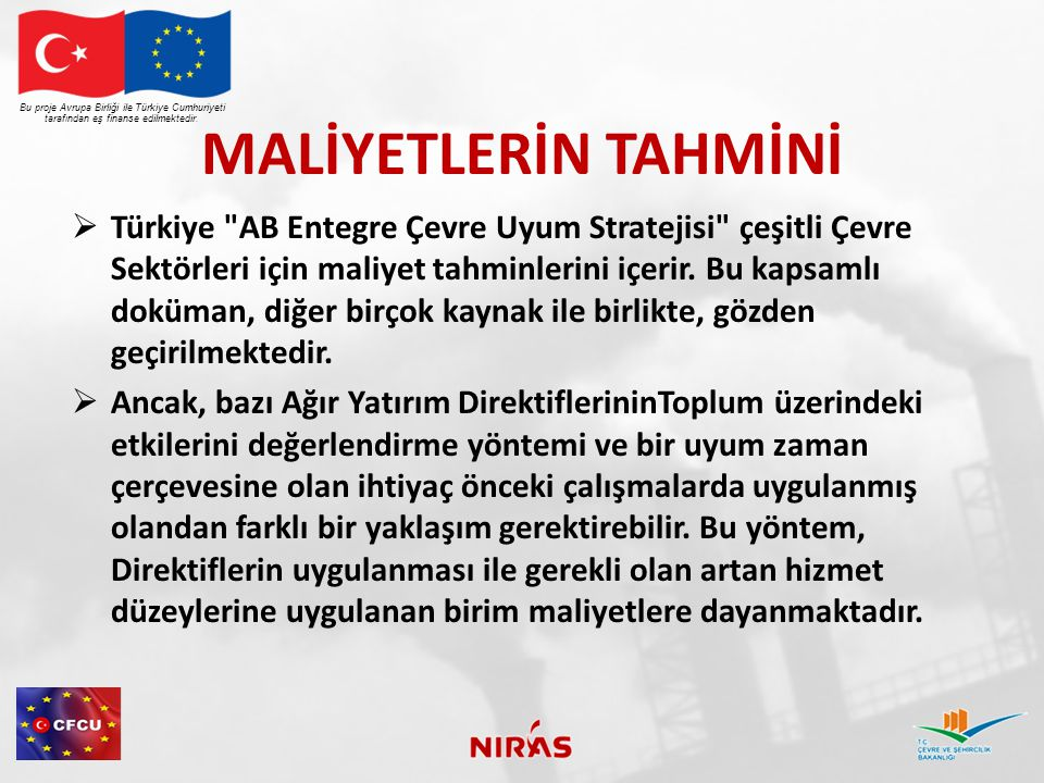 MALİYETLERİN TAHMİNİ  Türkiye