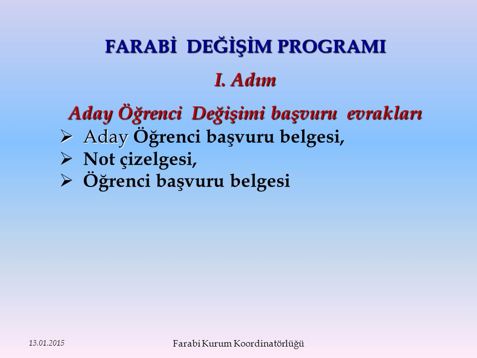13.01.2015 FARABİ DEĞİŞİM PROGRAMI I.