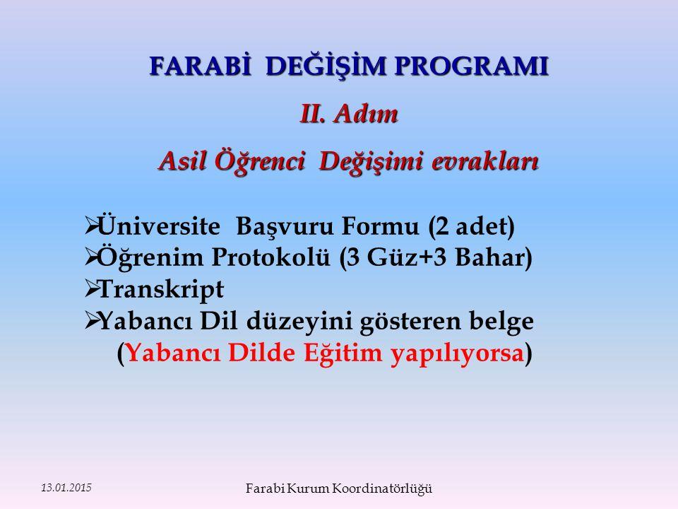 13.01.2015 FARABİ DEĞİŞİM PROGRAMI II.
