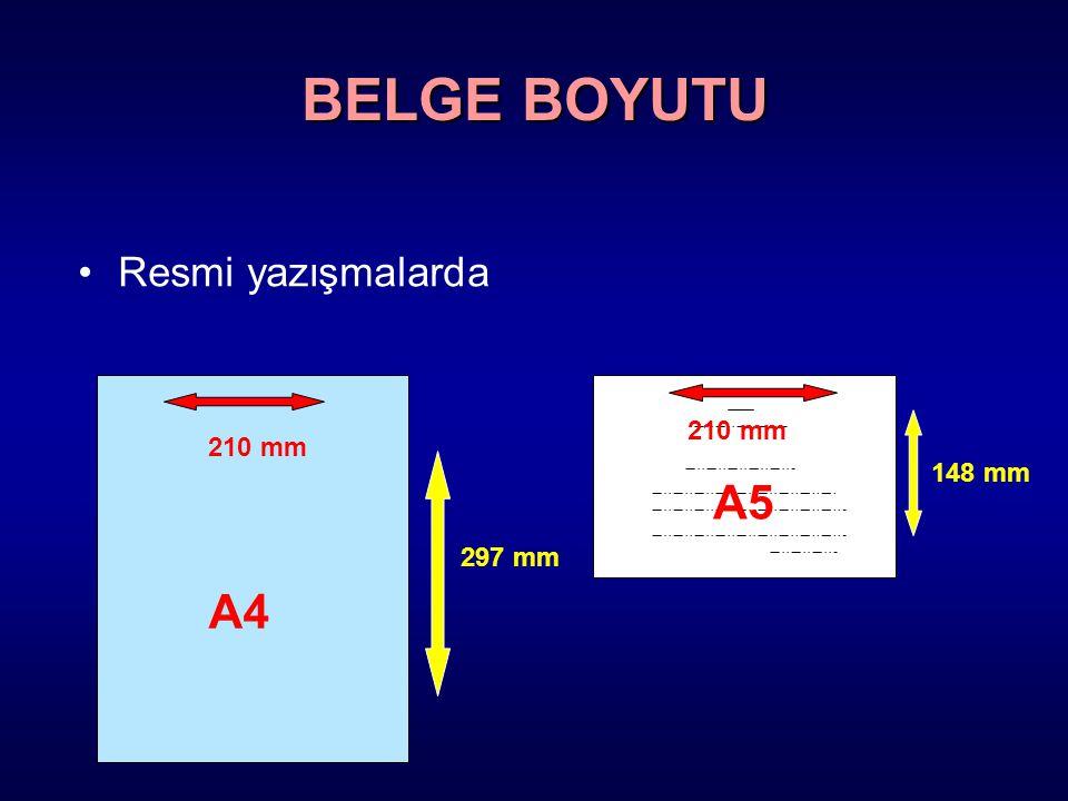Resmi yazışmalarda A4 A5 210 mm 148 mm 297 mm BELGE BOYUTU