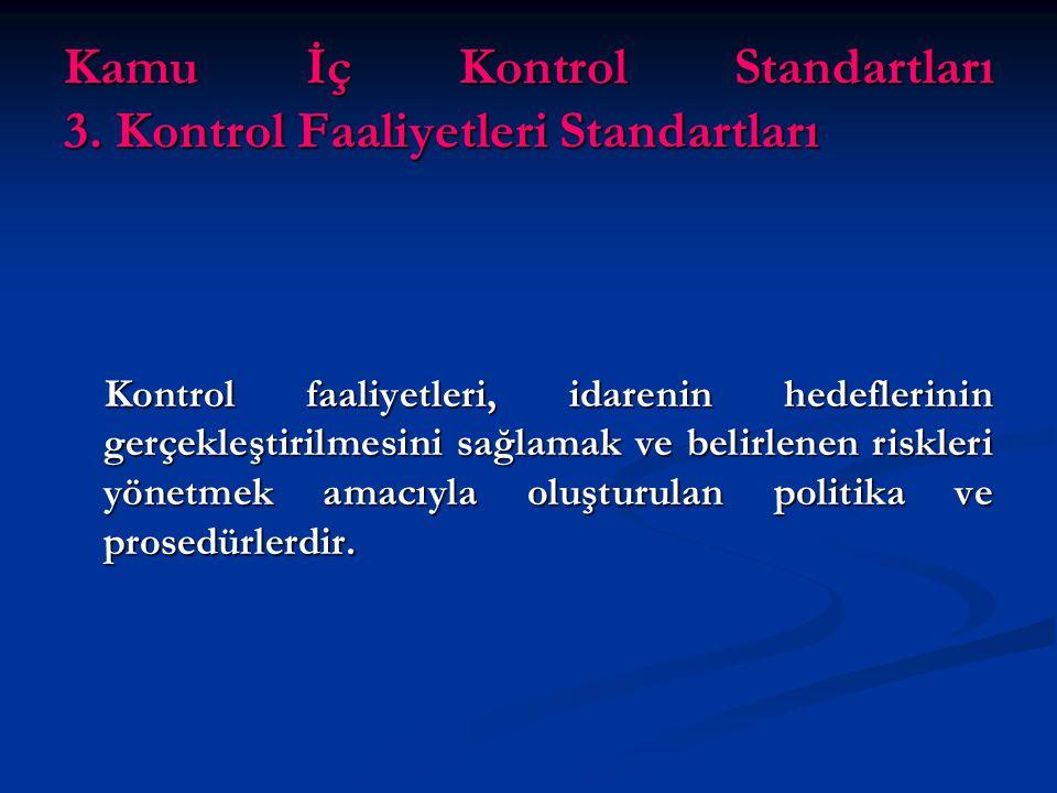 Kamu İç Kontrol Standartları 3.