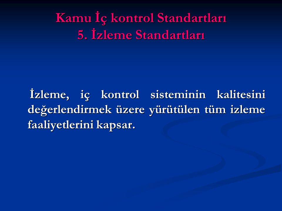 Kamu İç kontrol Standartları 5.