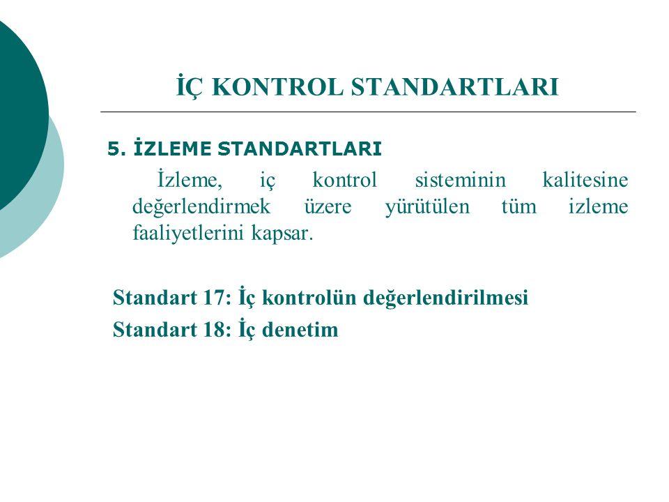 İÇ KONTROL STANDARTLARI 5.